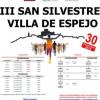 III.- CARRERA SAN SILVESTRE VILLA DE ESPEJO