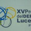 XV.- PREMIOS DEL DEPORTE LUCENTINO 2017( MERITOS CANDIDATURA