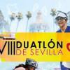 VIII.-DUATLON CIUDAD DE SEVILLA (CIRCIUTO ANDALUZ DE DUATLON )