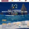 XVII.- CARRERA NOCTURNA TROTACALLES DE CORDOBA